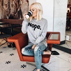"""""""Nope"""" Sweatshirt"""